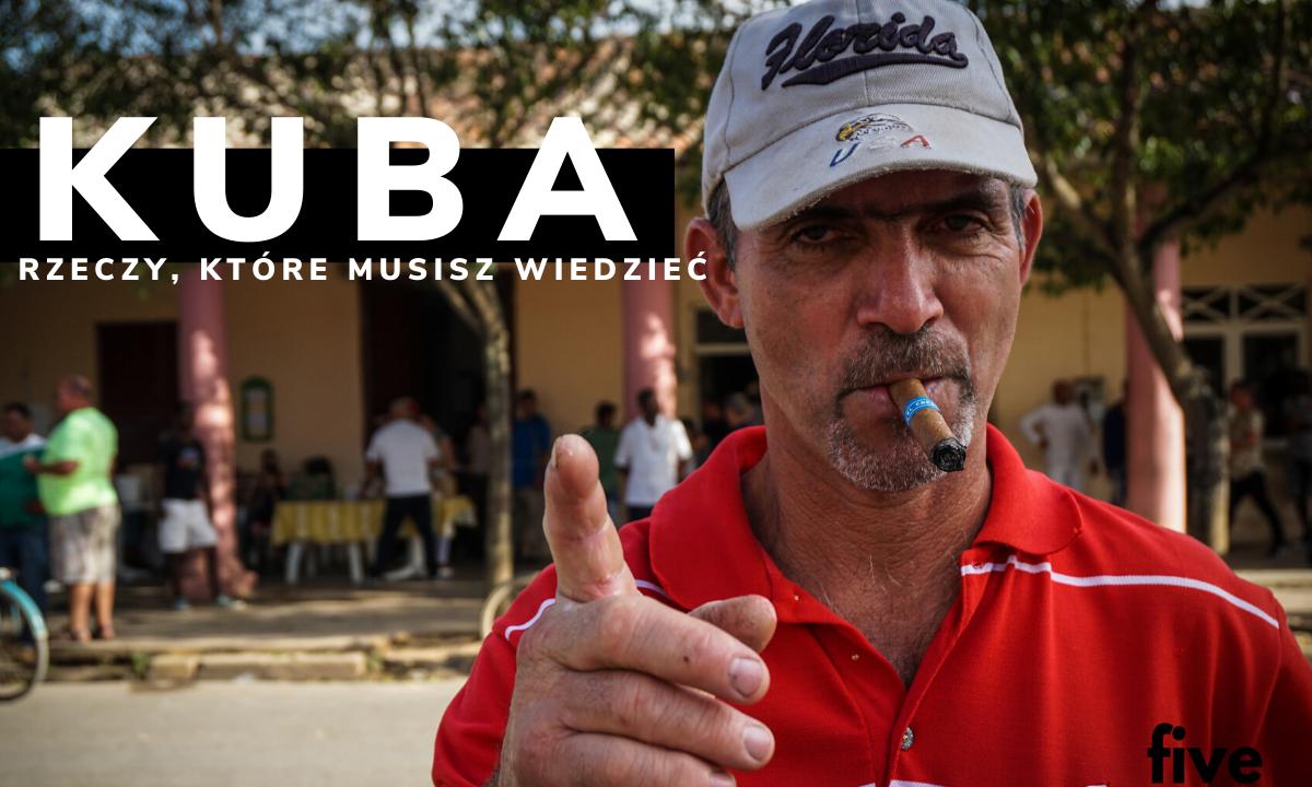 8 rzeczy, które musisz wiedzieć przed wyjazdem na Kubę