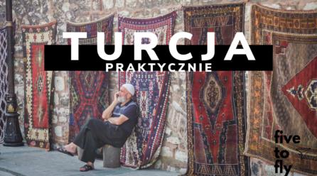 Turcja / Stambuł- podstawowe informacje praktyczne