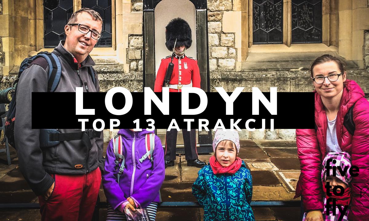 Top 13 atrakcji na jeden dzień w Londynie